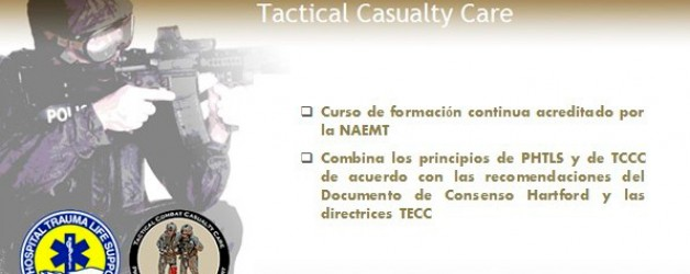 Curso: LEFR-TCC: LAW ENFORCEMENT AND FIRST RESPONSE TACTICAL CASUALTY CARE (Septiembre 2015)